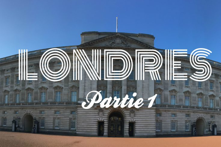 Buckingham Palace Londres blog voyage les p'tits touristes Carnet de bord partie 1