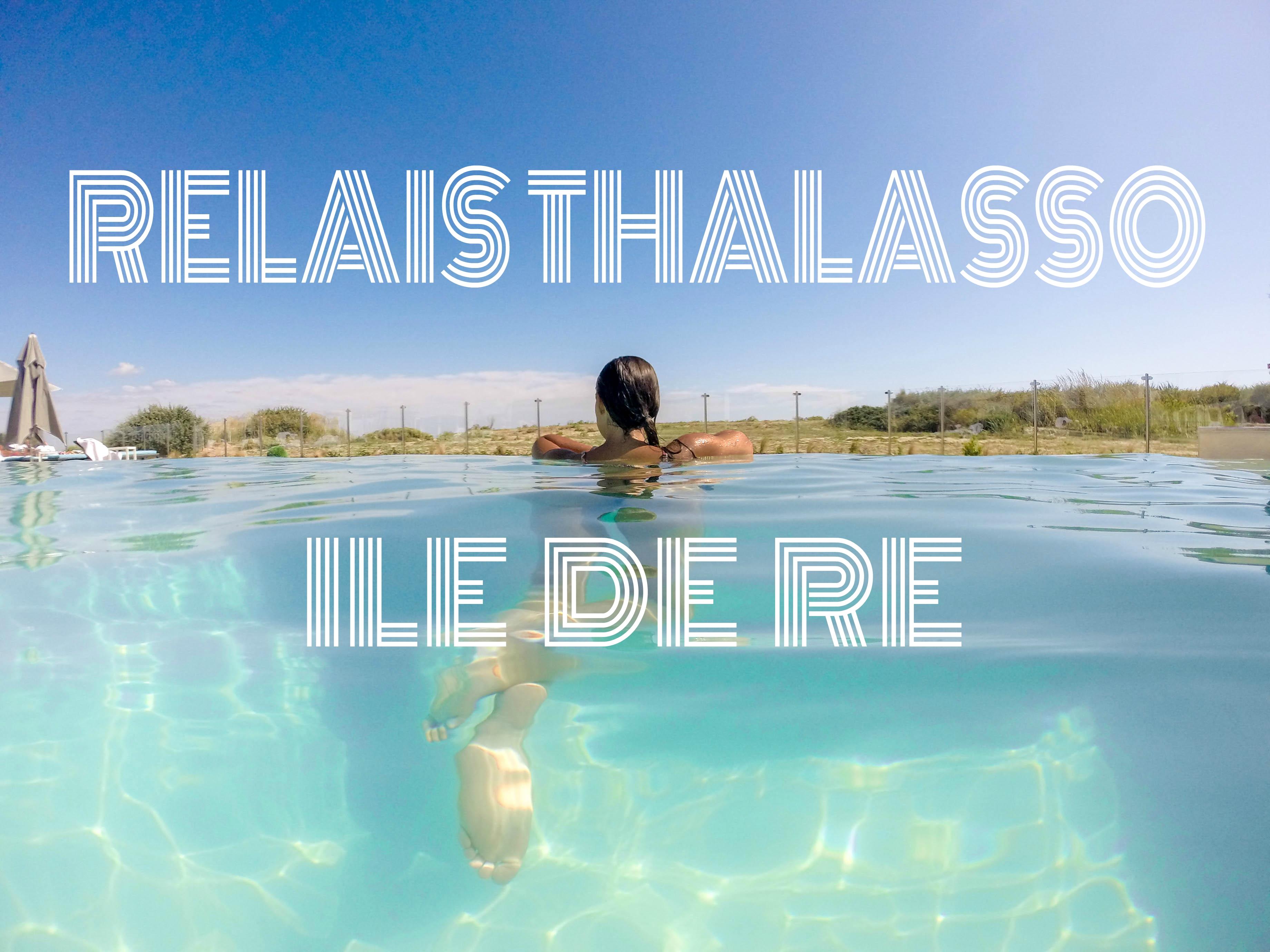 Relais thalasso Ile de Ré hotel Atalante blog voyage les p'tits touristes