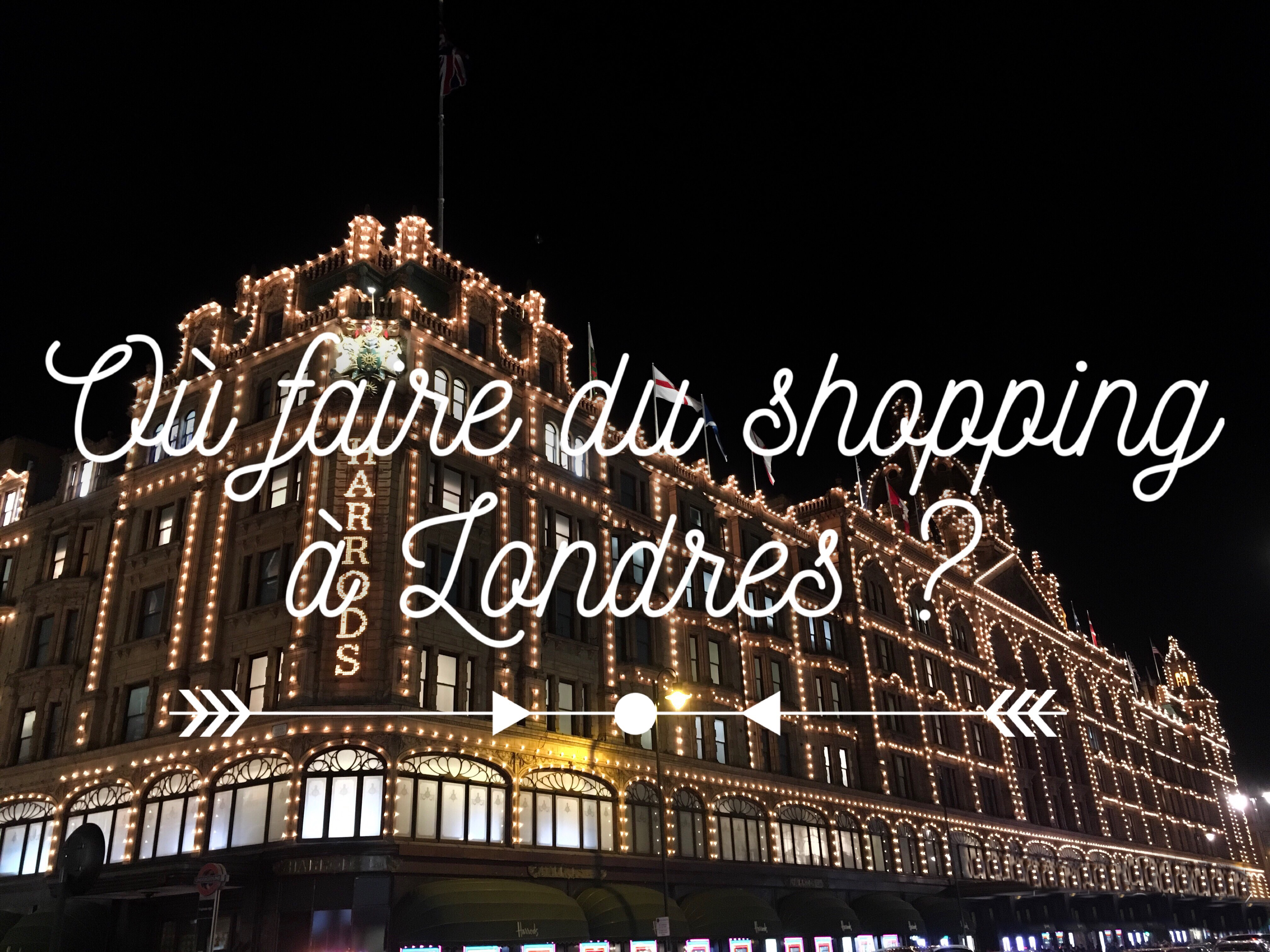 Où faire du shopping à Londres ? Londres carnet de bord à Londres voyage à Londres séjour à Londres 5 jours à Londres quoi faire à Londres les p'tits touristes blog voyage les petits touristes