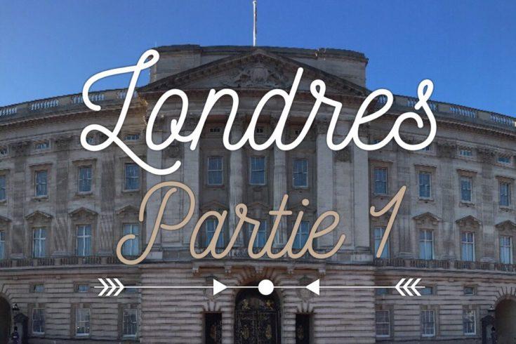 Londres carnet de bord à Londres voyage à Londres séjour à Londres 5 jours à Londres quoi faire à Londres les p'tits touristes blog voyage les petits touristes