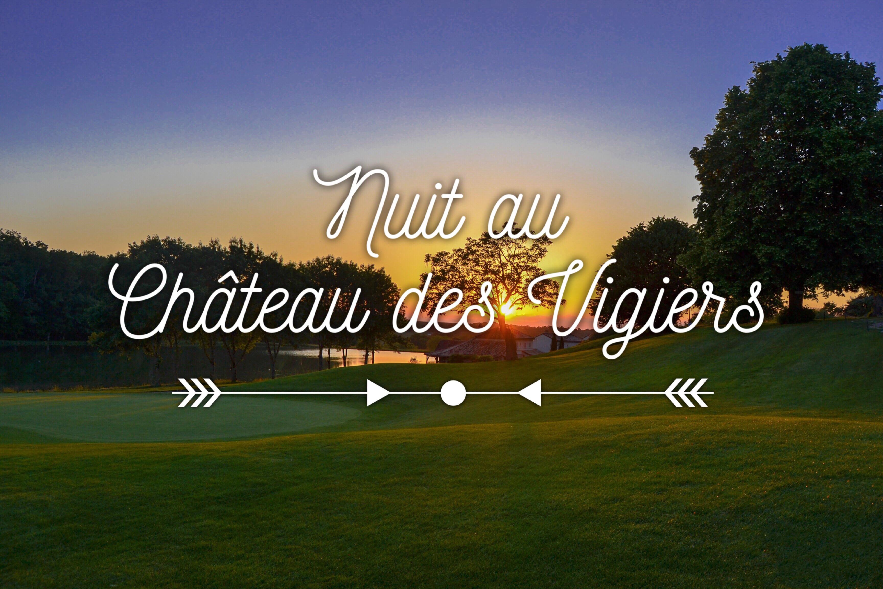 chateau-des-vigiers-dordogne-nuit-insolite-weekendesk-les-ptits-touristes-blog-voyage-spa-golf